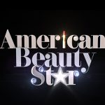 American Beauty Star - Season 2